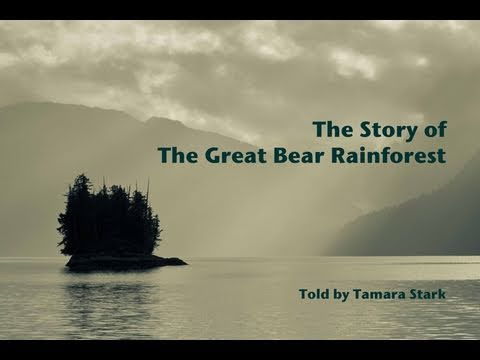 The Story of The Great Bear Rainforest
