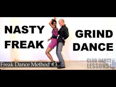 NASTY Freak Dance/Grind (Dirty Dance Method #3)