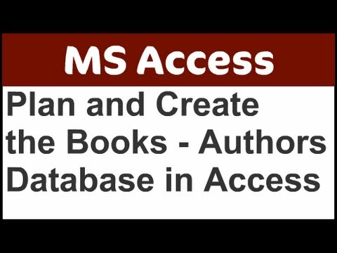 Plan and Create the Books-Authors Database in Access