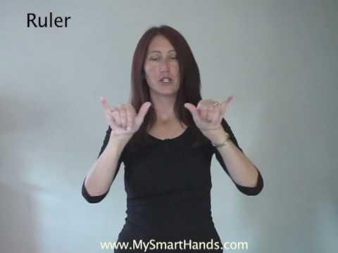ruler - ASL sign for ruler