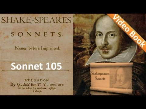 Sonnet 105 by William Shakespeare
