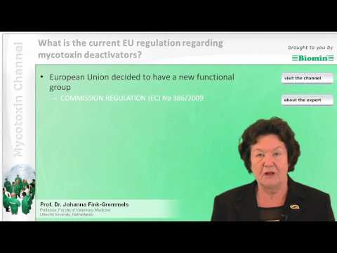 What is the current EU regulation regarding mycotoxin deactivators?