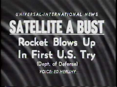 Satellite A Bust. Rocket Blows Up In First U.S 1957 Newsreel