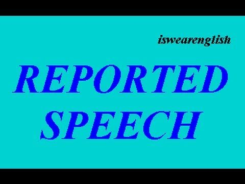 Reported Speech - Examples - ESL British English Pronunciation