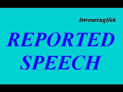 Reported Speech - Examples - ESL British English Pronunciation