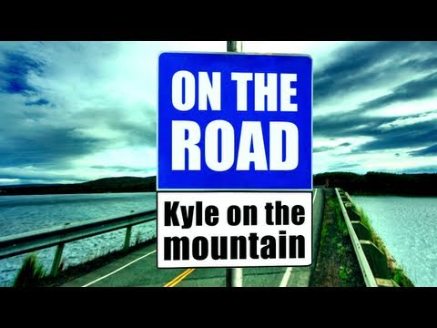 On the Road #10 Kyle on the Mountain