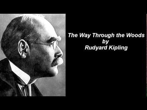 The Way Through the Woods by Rudyard Kipling with text