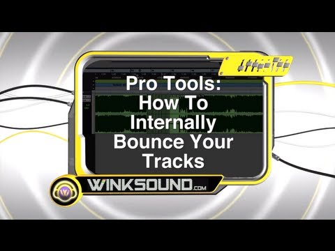 Pro Tools: How To Internally Bounce Your Tracks | WinkSound