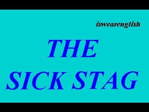 The Sick Stag - Aesop's Fables -  ESL British English Pronunciation