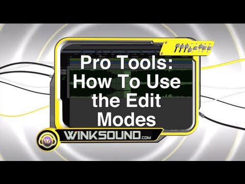 Pro Tools: How To Use the Edit Modes