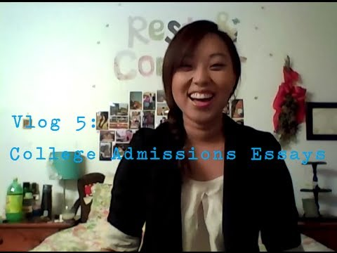 Vlog 5: Tips on College Admissions Essays