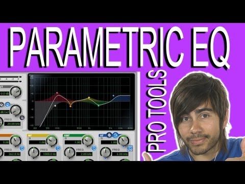 Parametric EQ - Pro Tools 9