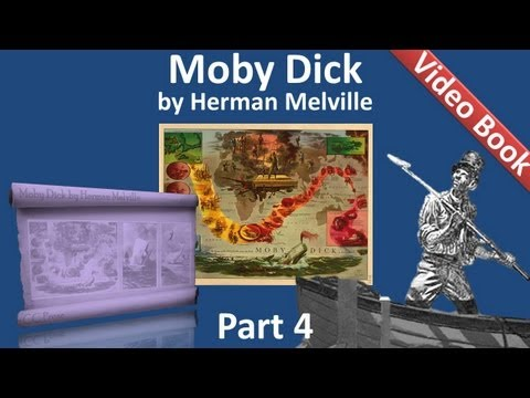 Part 04 - Moby Dick Audiobook by Herman Melville (Chs 041-050)