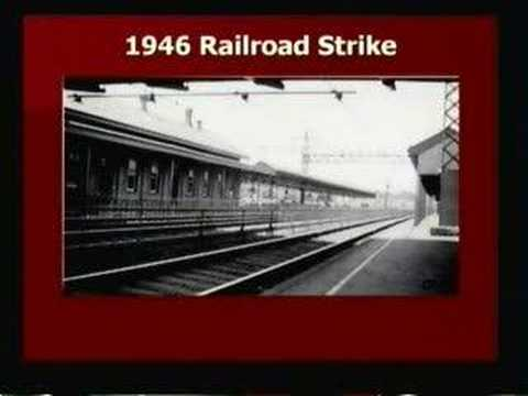 Truman & the Railroad Strike of 1946 - Part 2