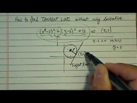Tangent Line without using Derivative:  (x-2)^2+(y-3)^2=13 at (5,1)