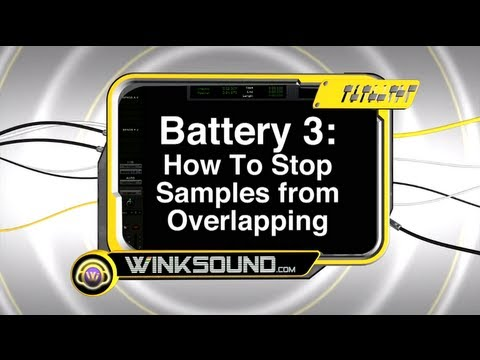 Native Instruments Battery 3: How To Stop Samples from Overlapping | WinkSound