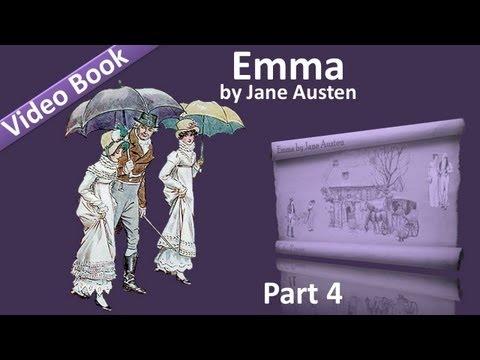 Part 4 - Emma Audiobook by Jane Austen (Vol 2: Chs 08-13)