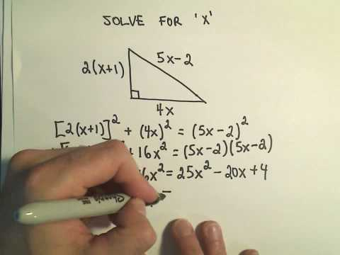 Solving for 'X' ;  Quadratic Equations Involving the Pythagorean Theorem - Example 2