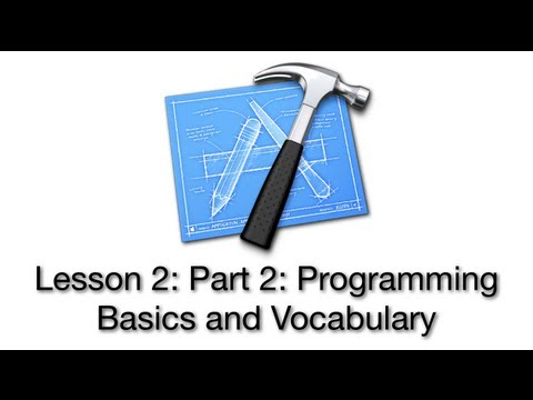Objective-C Tutorial - Lesson 2: Part 2: Programming Basics and Vocabulary