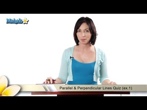 Parallel & Perpendicular Lines Quiz (ex.2)