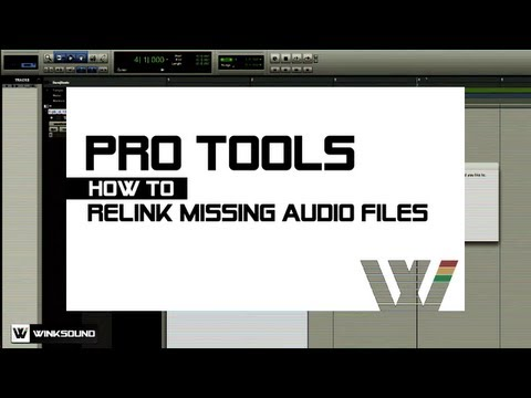 Pro Tools: How To Relink Missing Audio Files | WinkSound