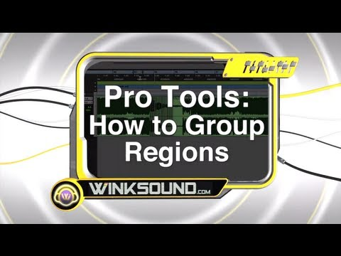 Pro Tools: How To Group Regions | WinkSound