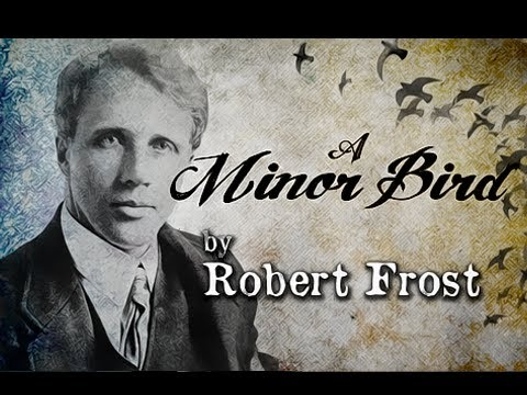 Pearls Of Wisdom - A Minor Bird by Robert Frost - Poetry Reading