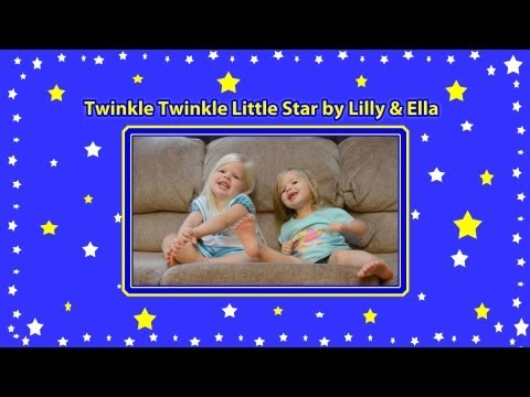 Twinkle Twinkle Little Star by Lilly & Ella - Twinkle Twinkle Twinkle - Nursery Rhymes