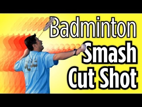 Smash Cut Shot | How to Play Badminton
