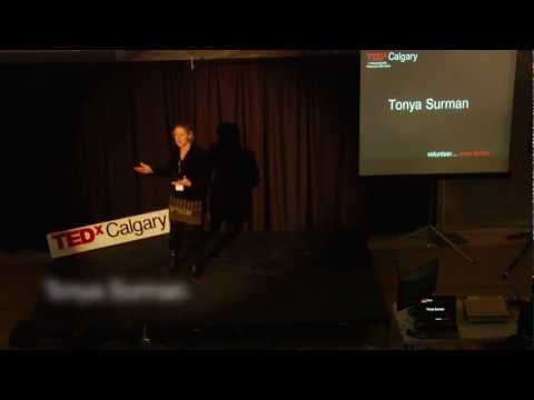 TEDxCalgary - Tonya Surman - The power of collaborative space