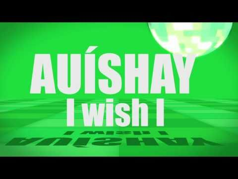 Pronunciation - #13 - I wish I (AUÍSHAY)