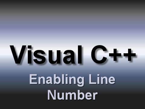 Visual C++: Enabling Line Numbering