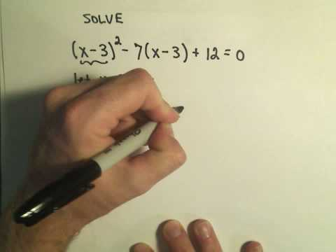 Solving Fancy Quadratics - Example 1