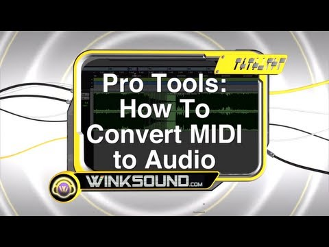 Pro Tools: How To Convert MIDI to Audio | WinkSound