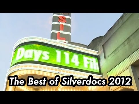 The Best of SILVERDOCS 2012