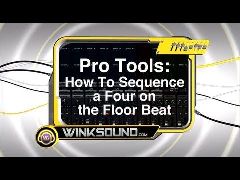 Pro Tools: How To Sequence A Four On The Floor Beat