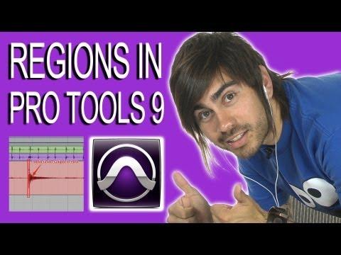 Regions - Pro Tools 9