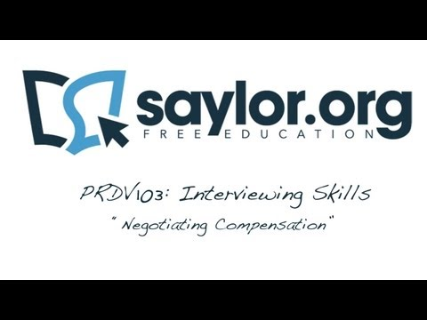 "Saylor PRDV103: Interviewing Skills - ""Negotiating Compensation"""
