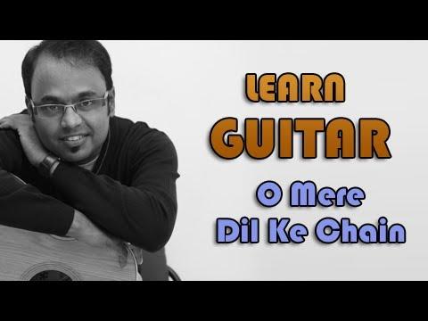 O Mere Dil Ke Chain Guitar Lesson