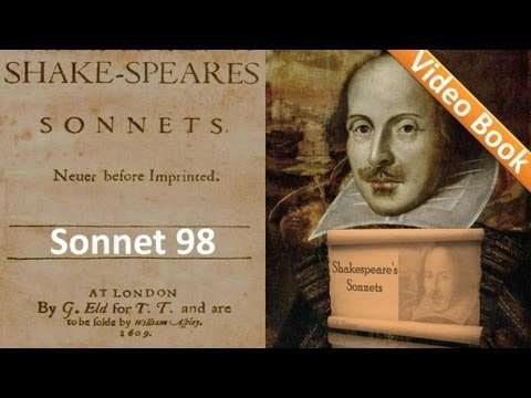 Sonnet 098 by William Shakespeare