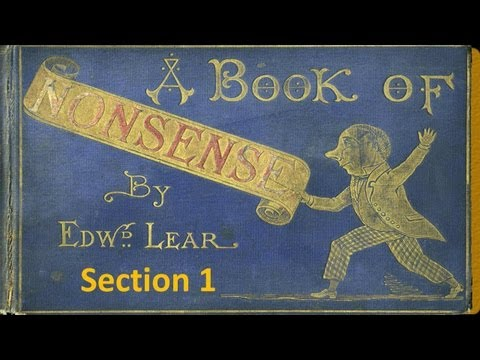 Section 1 - A Book of Nonsense by Edward Lear