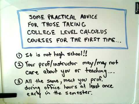 Practical Advice for Those Taking College Calculus