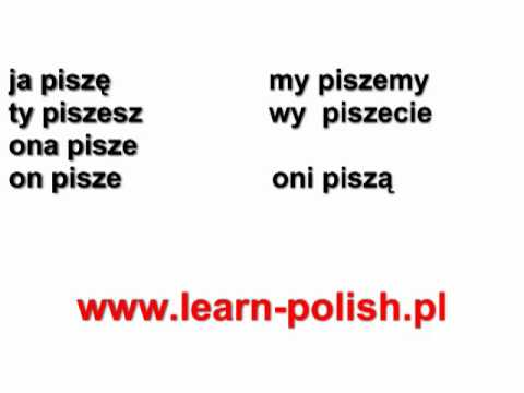"Verb to ""write"" in Polish. Polish Grammar Lessons. Polish for Expats"