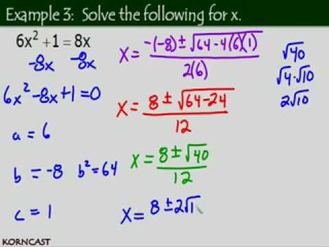 Using the Quadratic Formula KORNCAST