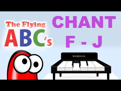 The Flying ABC's Alphabet Chant F to J