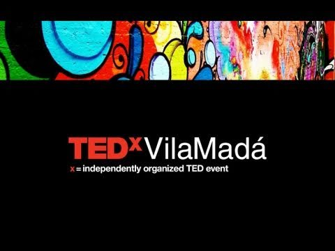TEDxVilaMadá - Marcia Ribeiro - Building a happy world