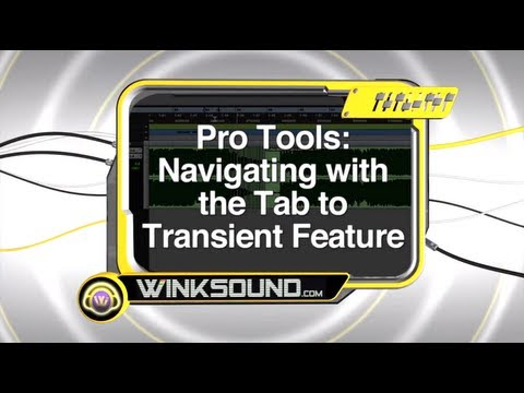 Pro Tools: Navigating with the Tab to Transient Function