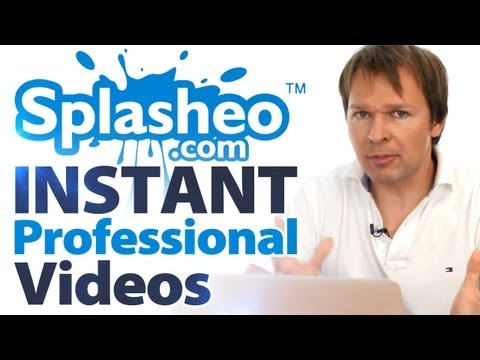 Splasheo - INSTANT Professional Videos