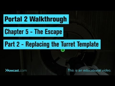 Portal 2 Walkthrough / Chapter 5 - Part 2: Replacing the Turret Template