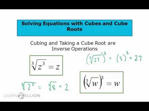 Solve equations with cubes and cube roots - 8.EE.2